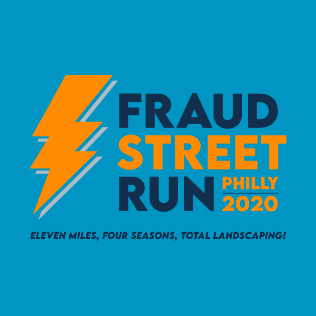 TeePublic: Fraud Street Run
