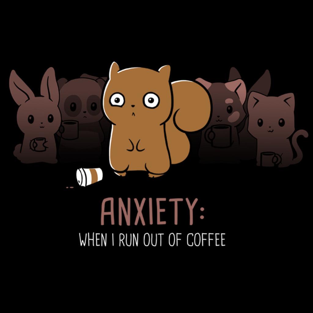 TeeTurtle: Anxiety: No Coffee