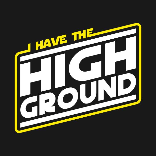 TeePublic: I Have the High Ground