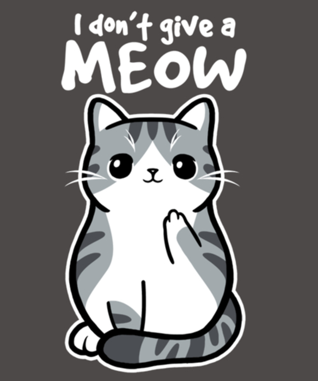 Qwertee: Don't give a MEOW