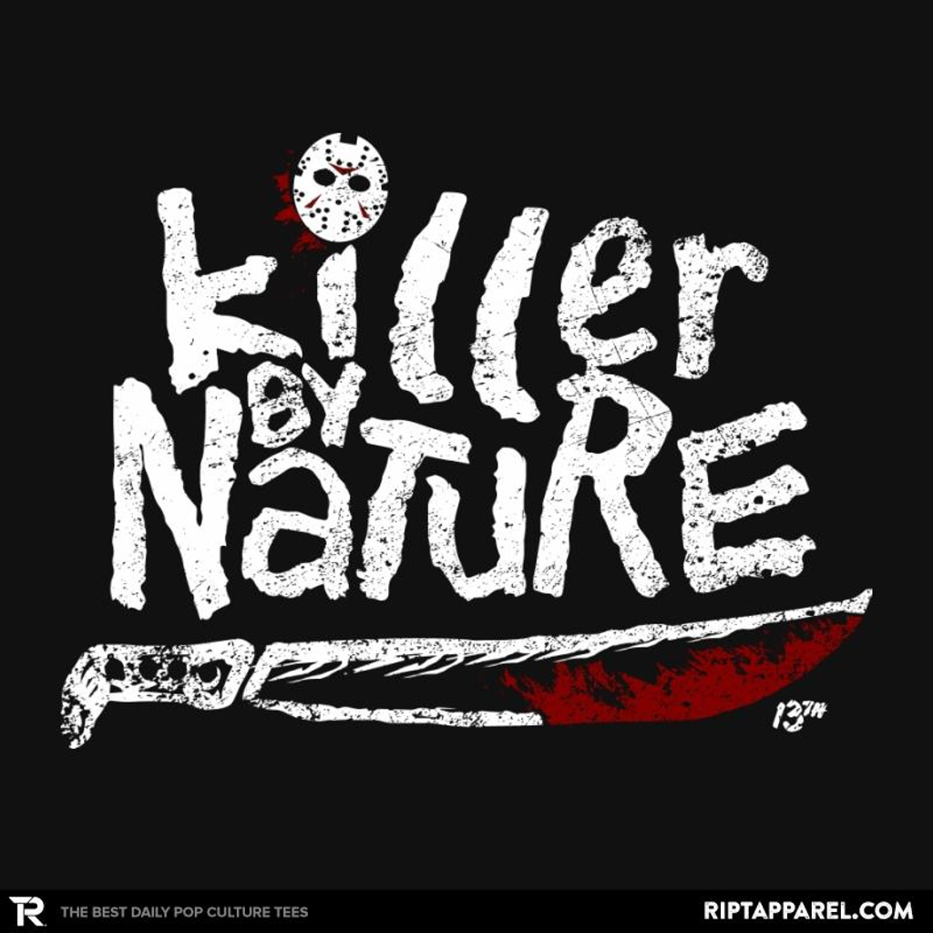 Ript: KILLER BY NATURE 13th
