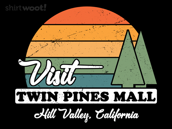 Woot!: Visit Twin Pines
