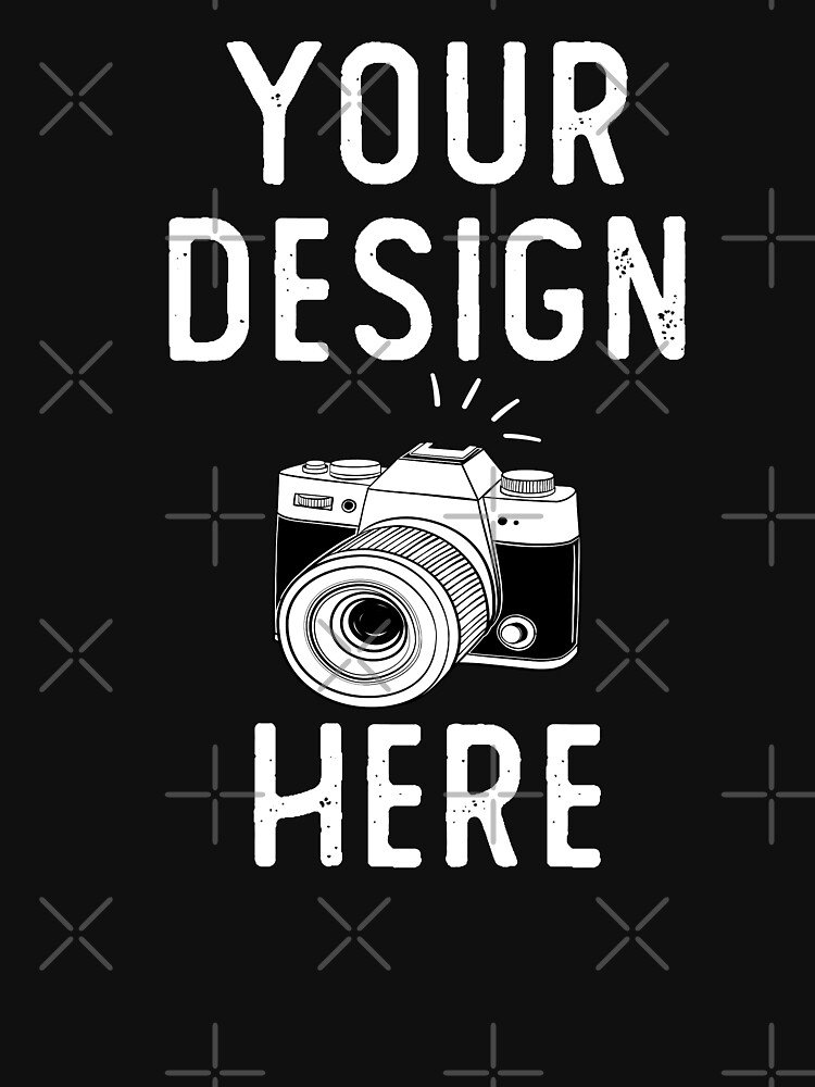 RedBubble: your design here shirt idea for gift mom or dad-funny quote