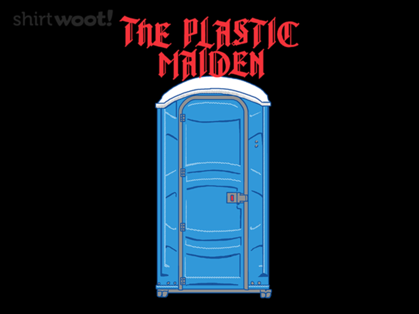 Woot!: The Plastic Maiden
