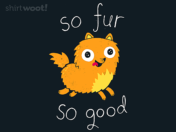 Woot!: So Fur So Good