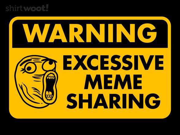 Woot!: MEME WARNING