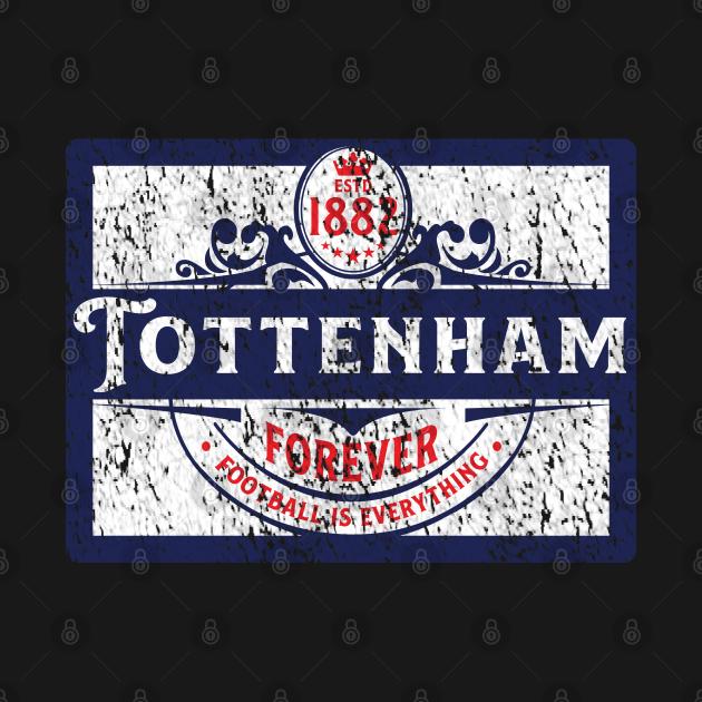 TeePublic: Football Is Everything - Tottenham Heritage Era