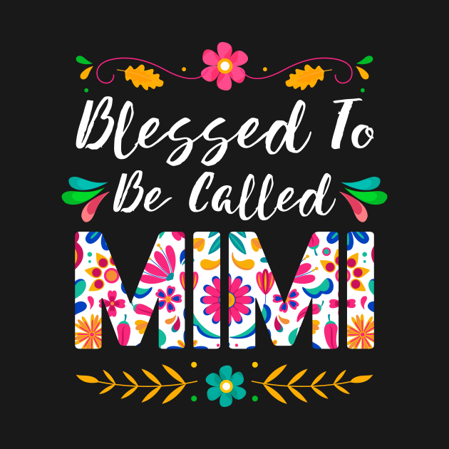 TeePublic: Proud Mimi, Blessed To Be Called Mimi