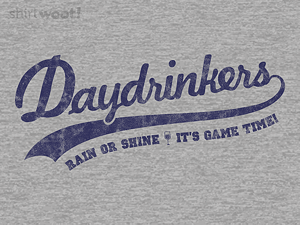 Woot!: Team Daydrinkers