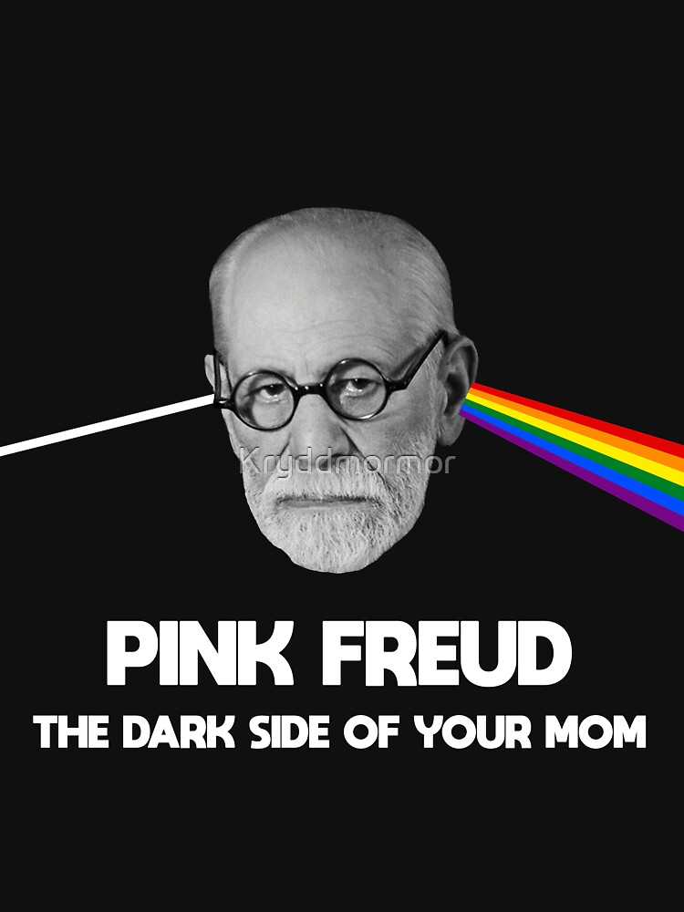 RedBubble: Pink Freud The Dark Side Of Your Mom Shirt.