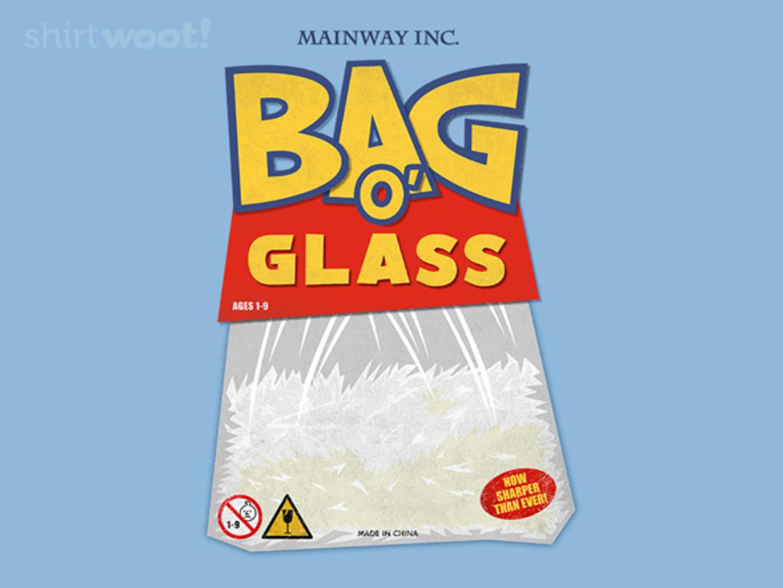 Woot!: Bag o' Glass