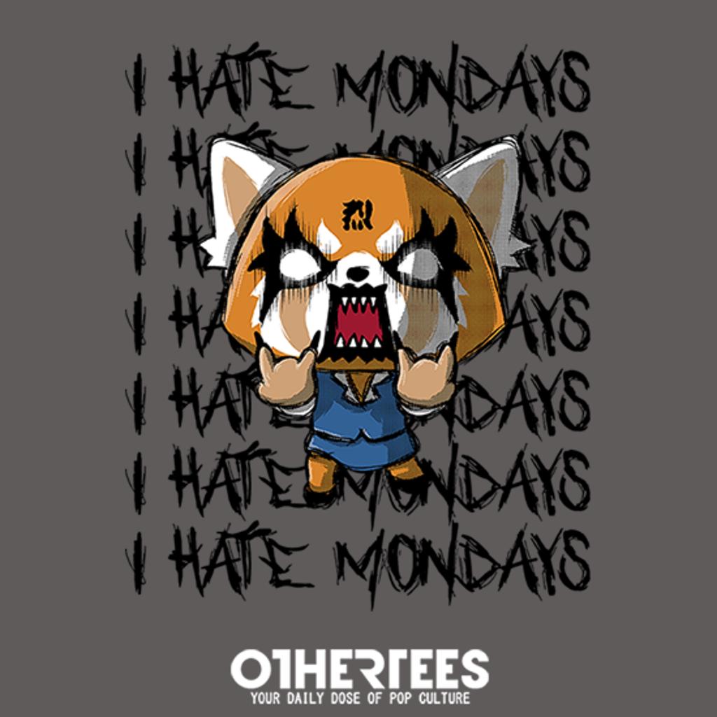 OtherTees: I Hate Mondays