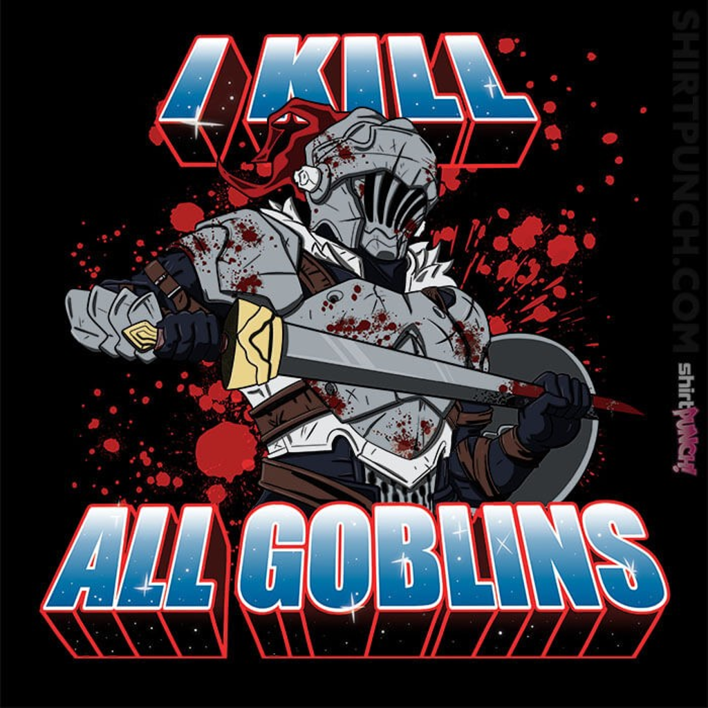 ShirtPunch: I Kill All Goblins