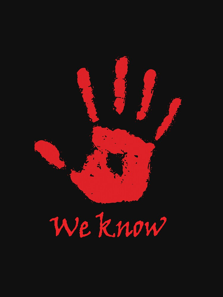 RedBubble: We Know - Dark Brotherhood