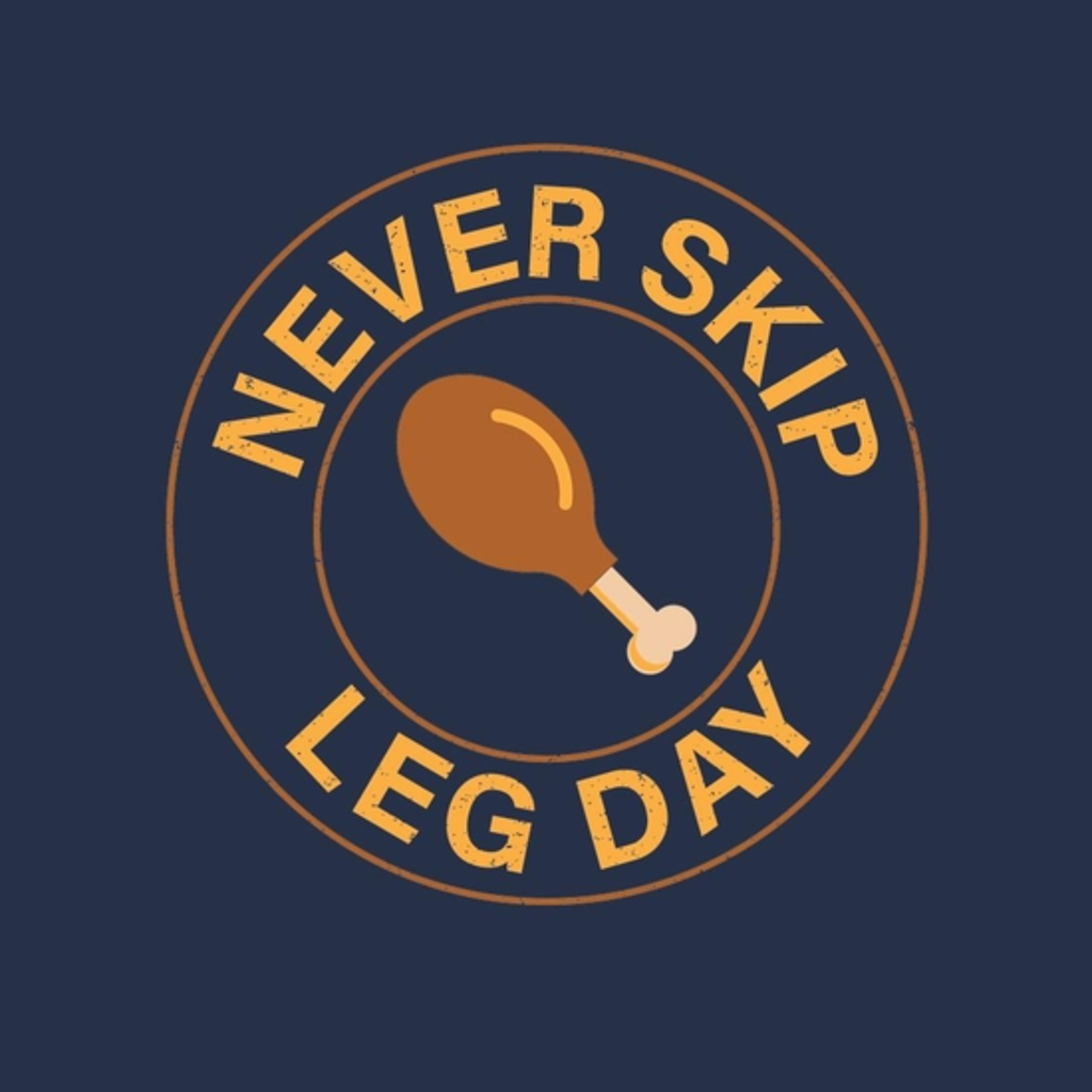 BustedTees: Leg Day