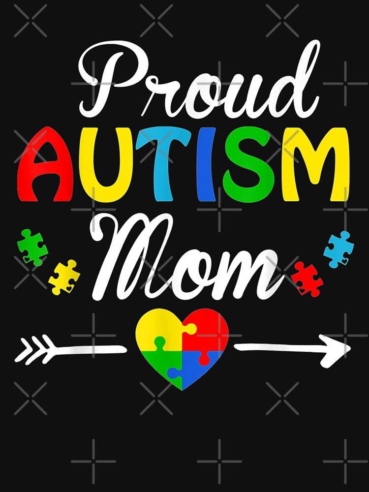 RedBubble: Proud Autism Mom Puzzle heart Autism Awareness 2020
