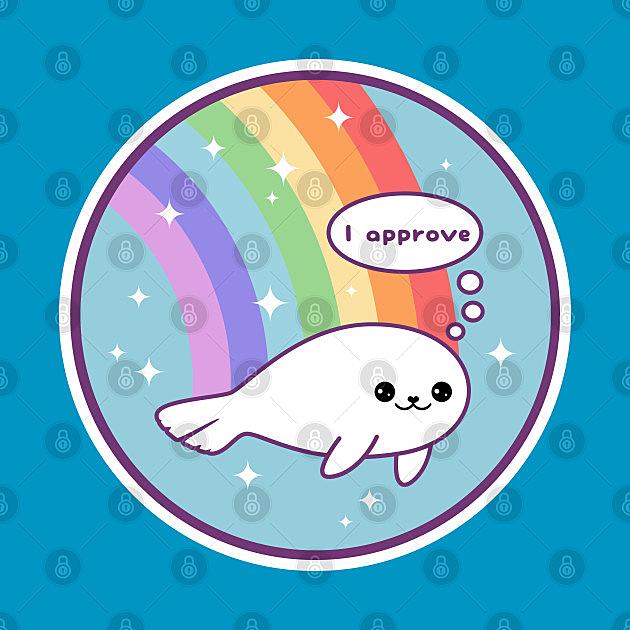 TeePublic: Rainbow Seal of Approval