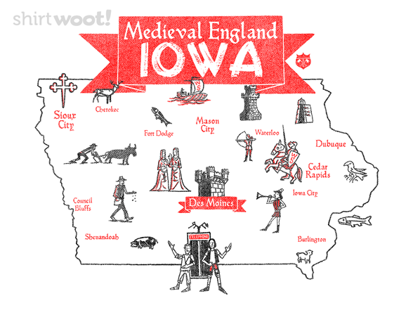 Woot!: Medieval England Iowa