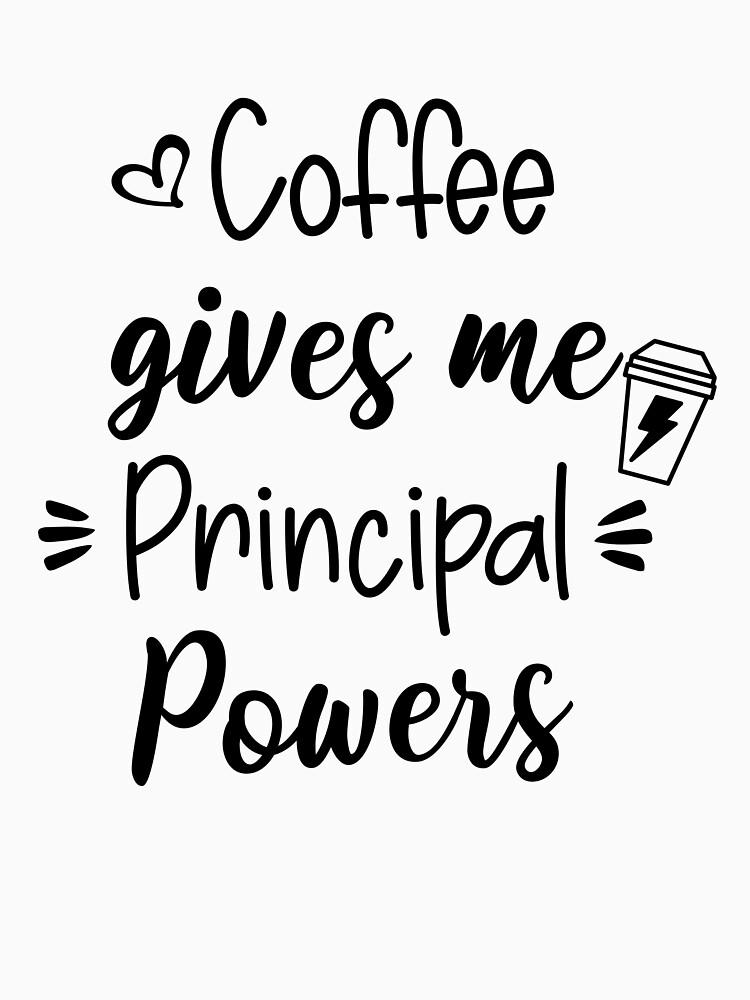 RedBubble: coffee gives me principal powers