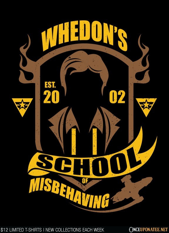 Once Upon a Tee: Whedon School of Misbehaving