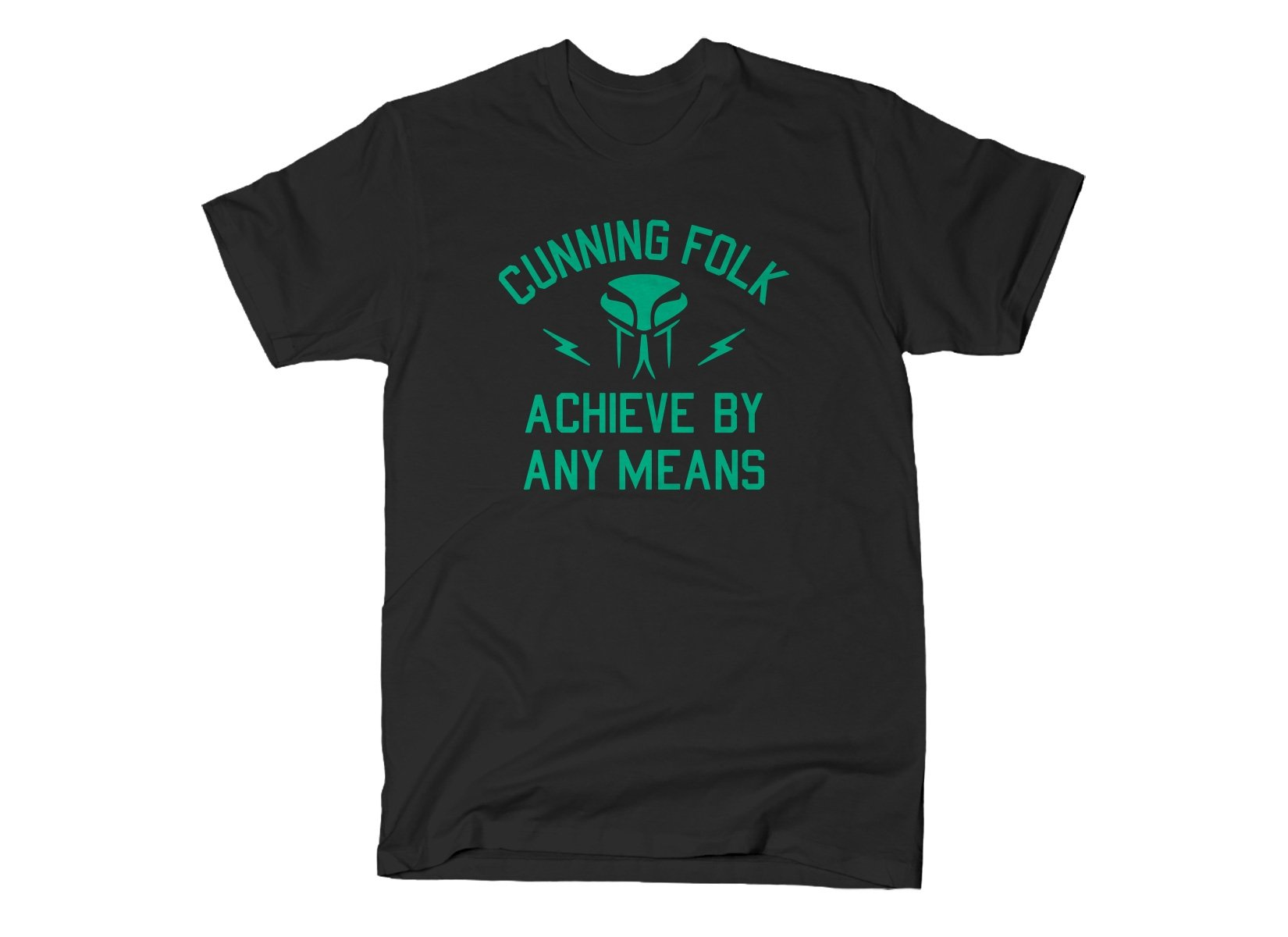 SnorgTees: Cunning Folk Achieve By Any Means