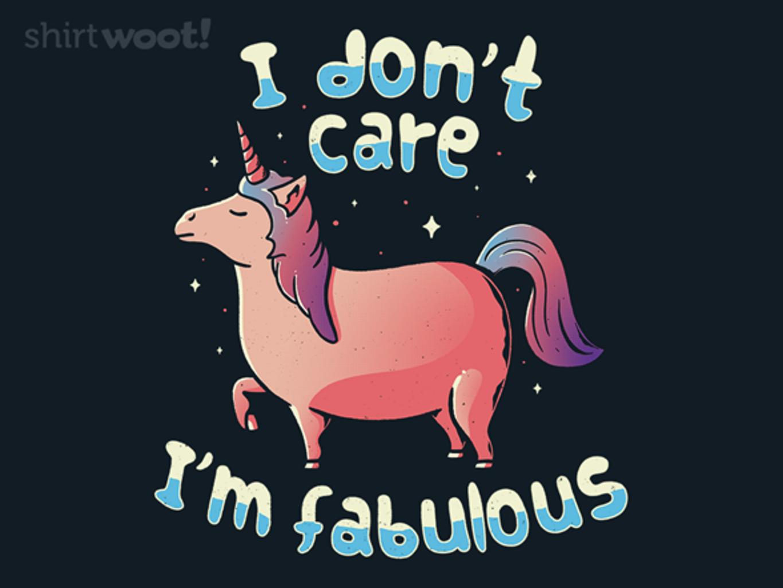 Woot!: I Don't Care, I'm Fabulous