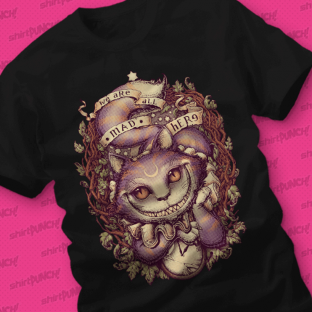 ShirtPunch: Cheshire Cat
