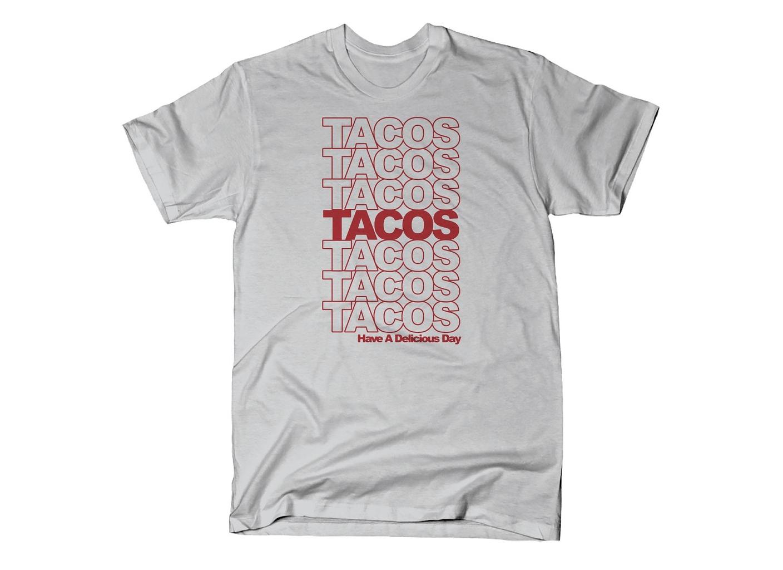 SnorgTees: Tacos Tacos Tacos