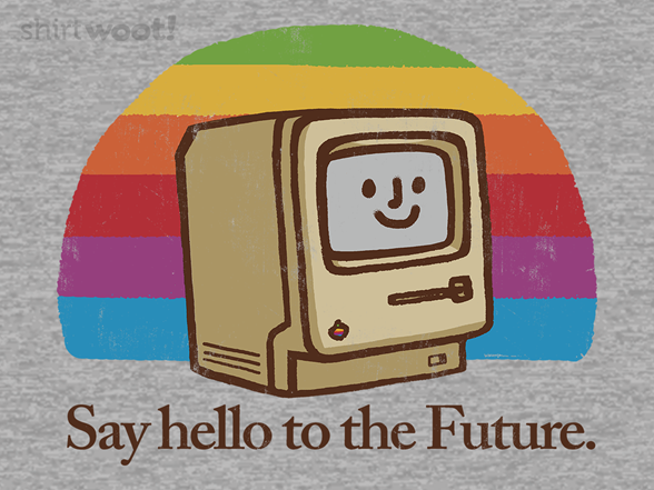 Woot!: Say Hello to the Future