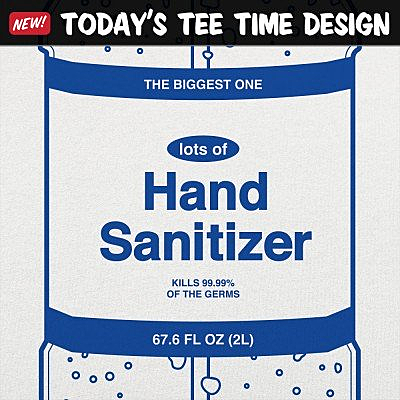 6 Dollar Shirts: Hand Sanitizer