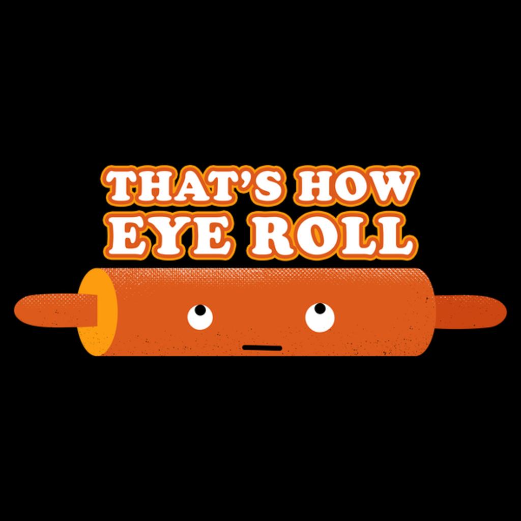 NeatoShop: Eye Roll Baking