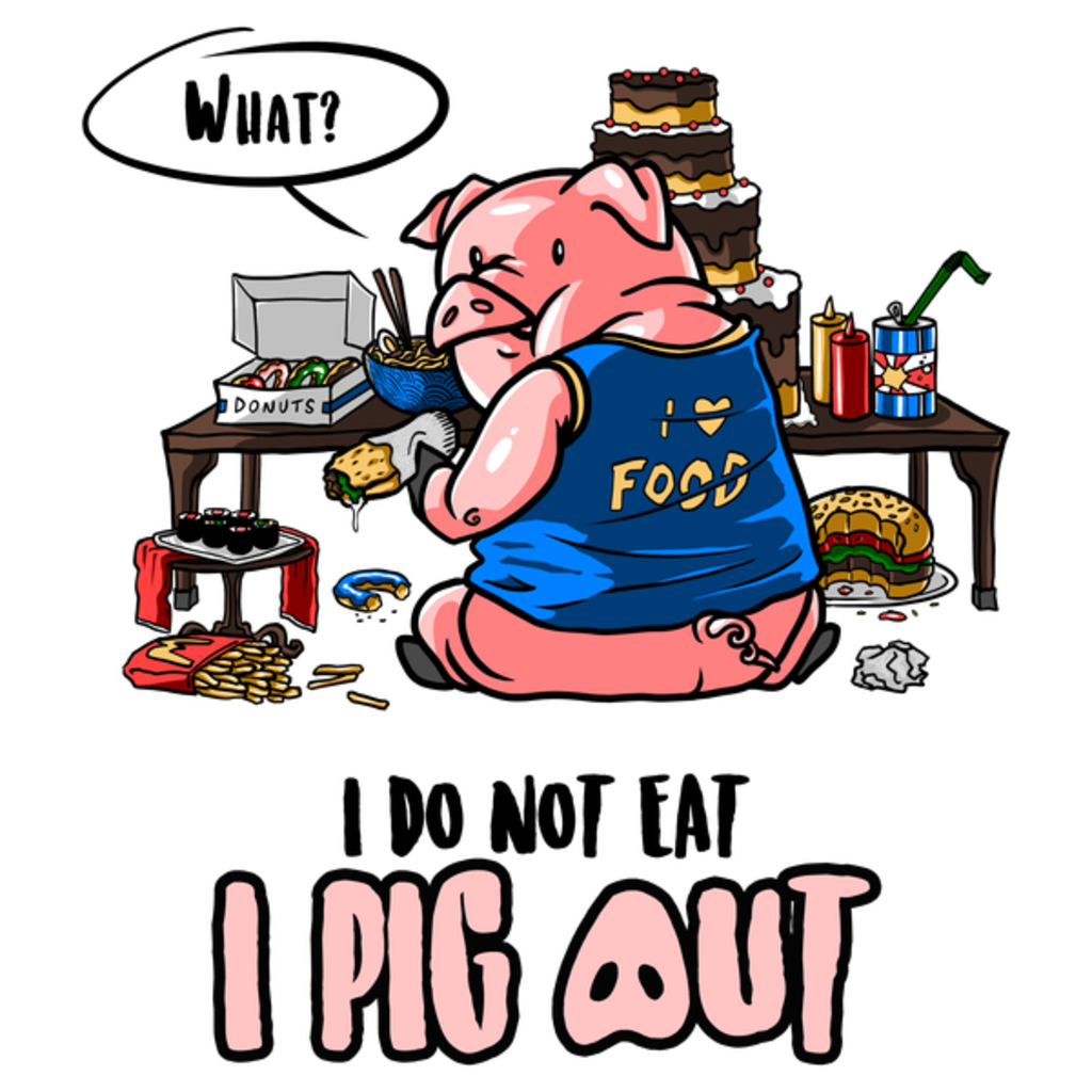 NeatoShop: I Pig Out