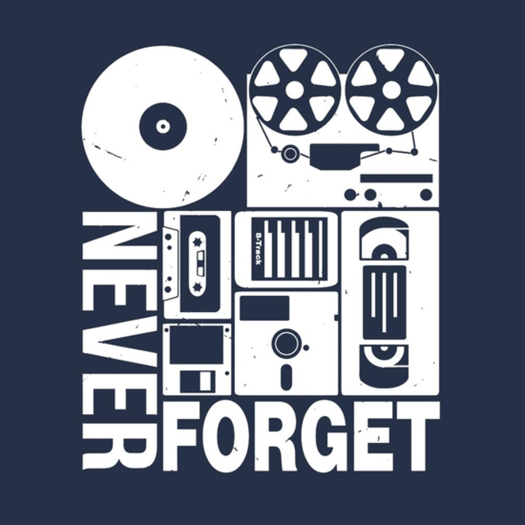 BustedTees: Never Forget Cassette Tape Disk Floppy