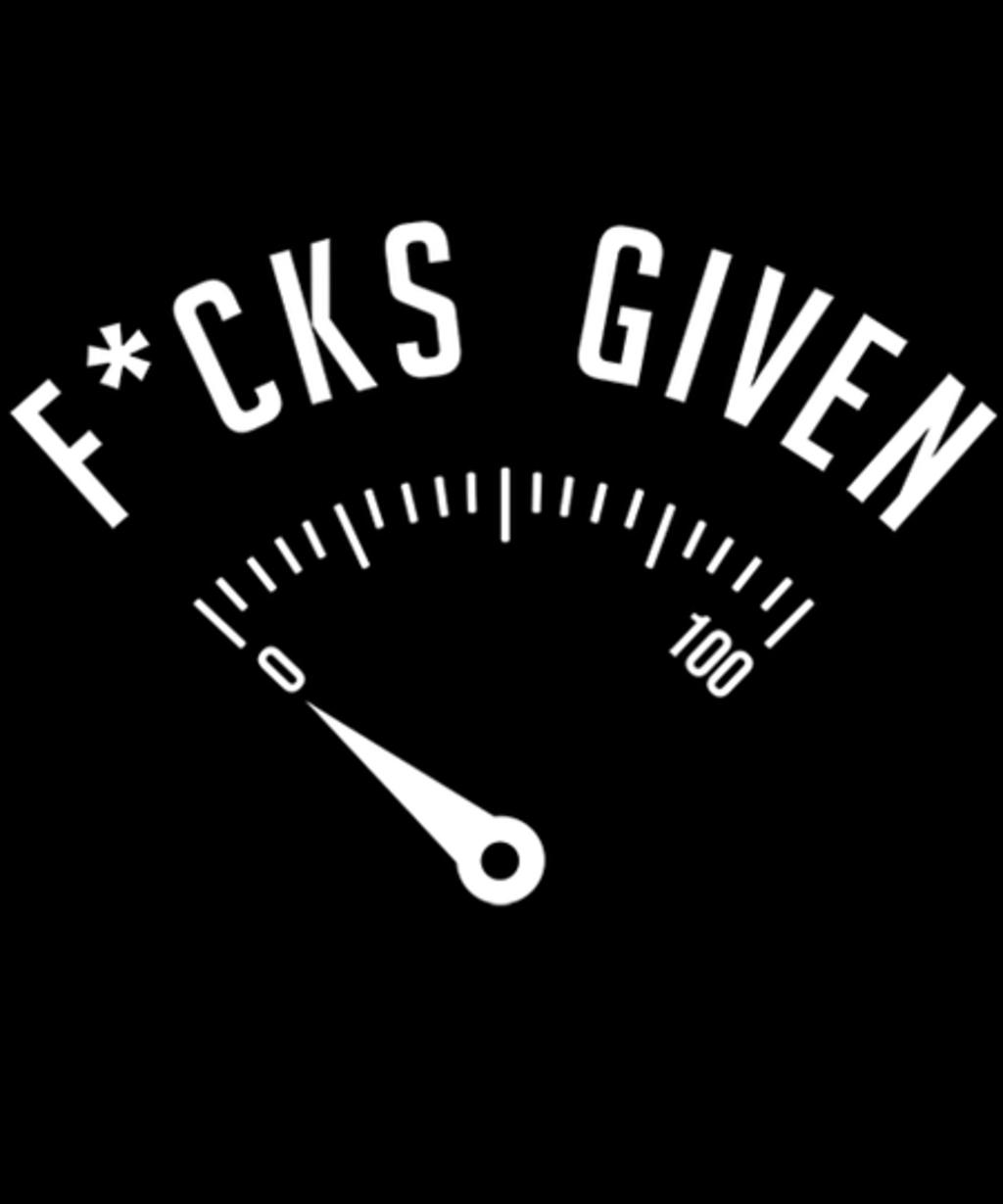 Qwertee: Zero f*cks given