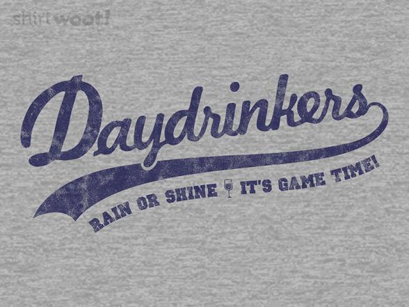 Woot!: Team Daydrinkers