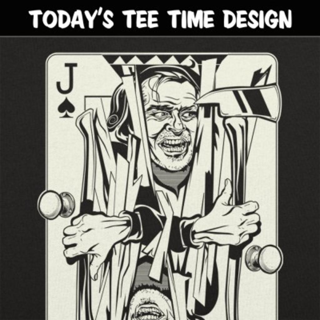 6 Dollar Shirts: Jack Of Torrance