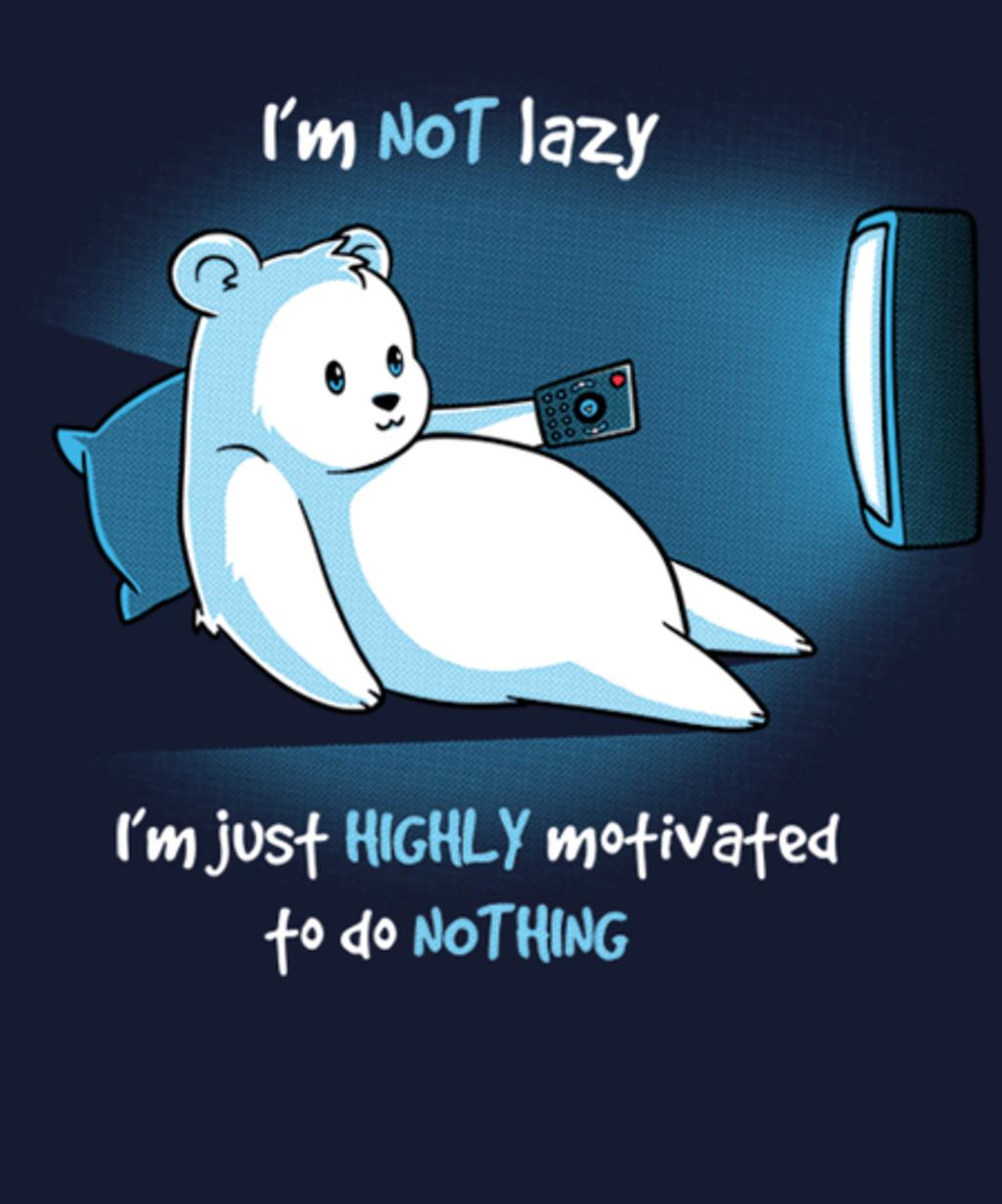 Qwertee: I'm Not Lazy