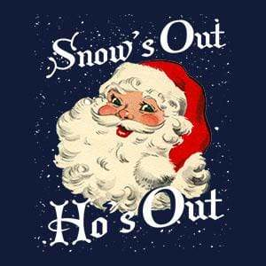 BustedTees: Snow's Out Ho's Out