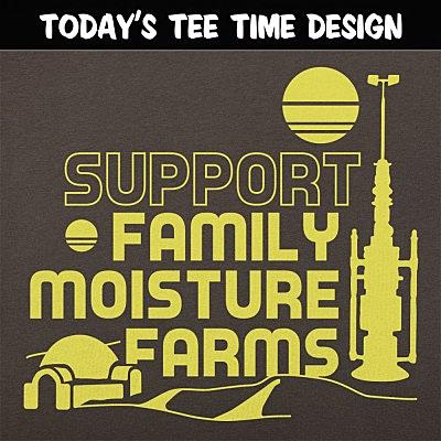 6 Dollar Shirts: Support Family Moisture Farms