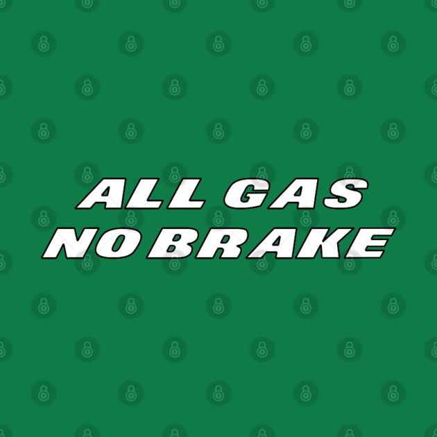 TeePublic: Jets All Gas No Brake
