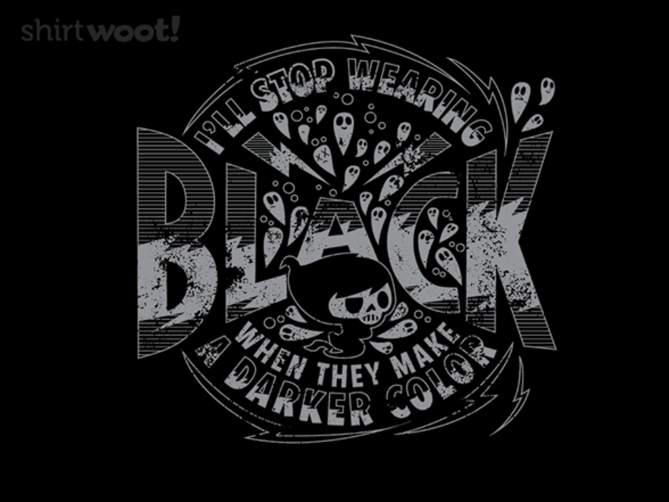 Woot!: All My Shirts Are Black