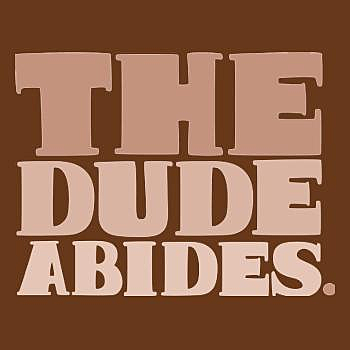 BustedTees: The Dude Abides Hoodie
