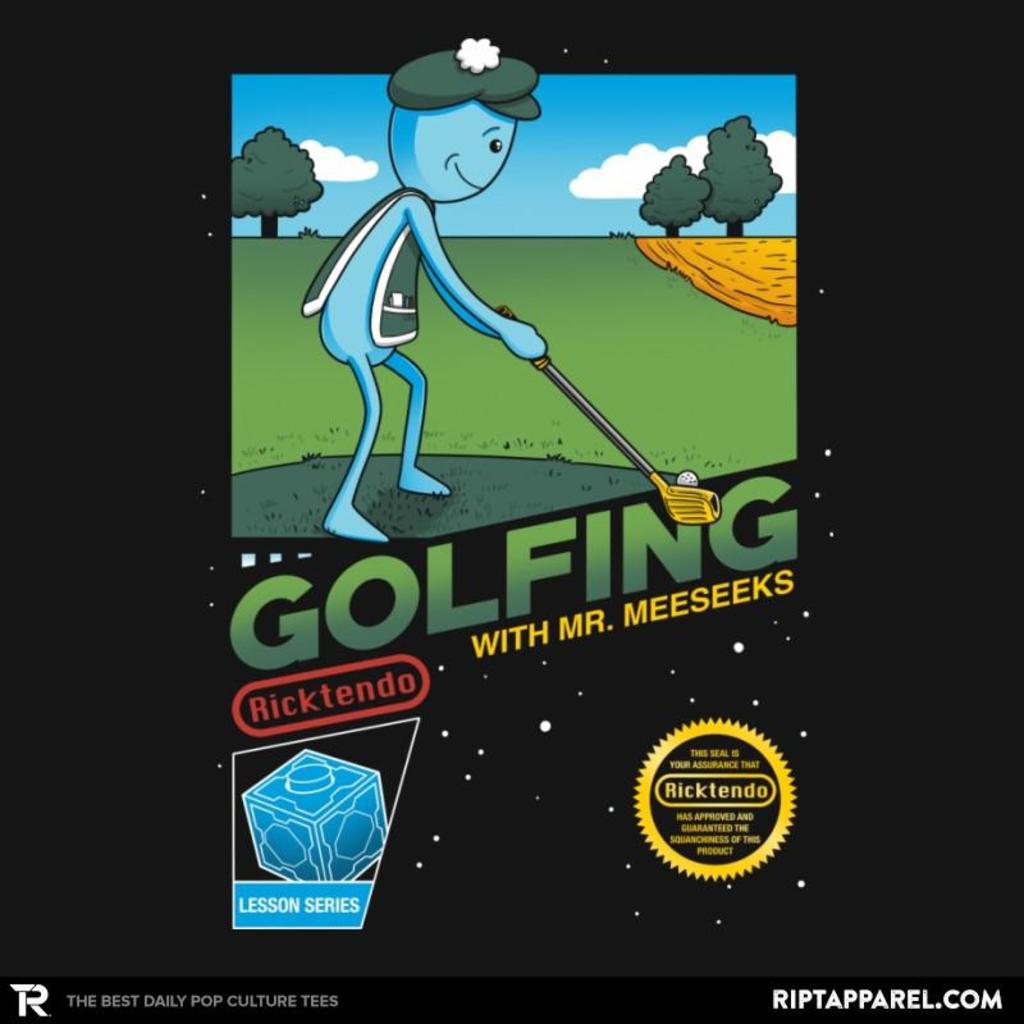 Ript: Golfing with Mr. Meeseeks