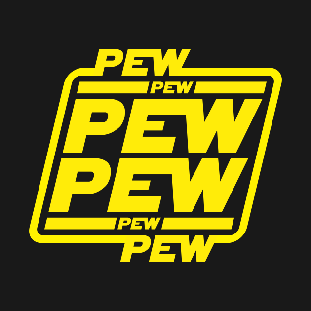 TeePublic: Pew Pew Pew