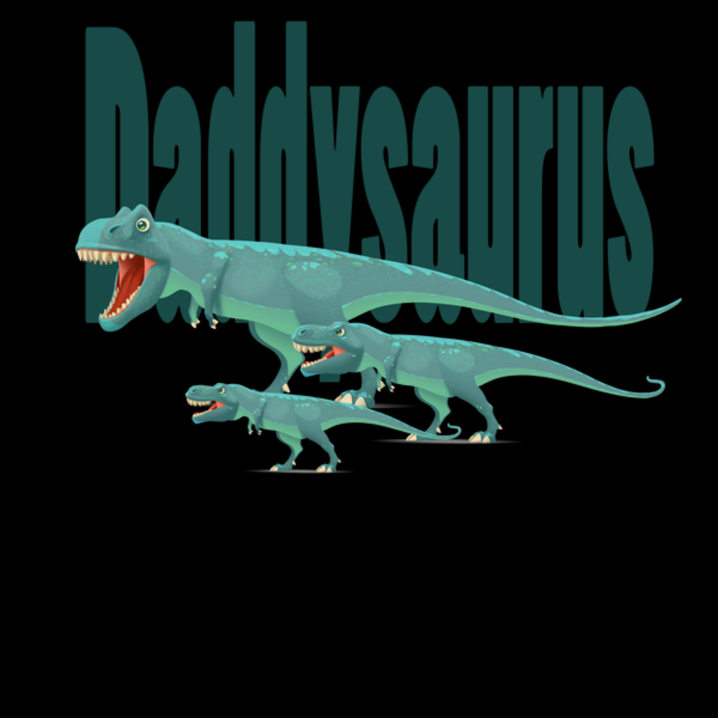 NeatoShop: Daddysaurus Matching Family Shirts