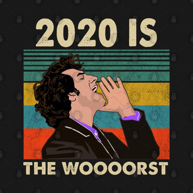 TeePublic: 2020 Is The Woooorst