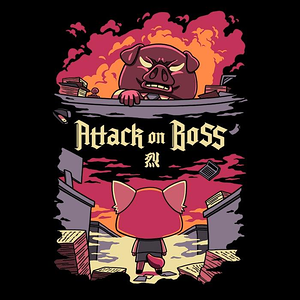 Once Upon a Tee: Attack on Boss