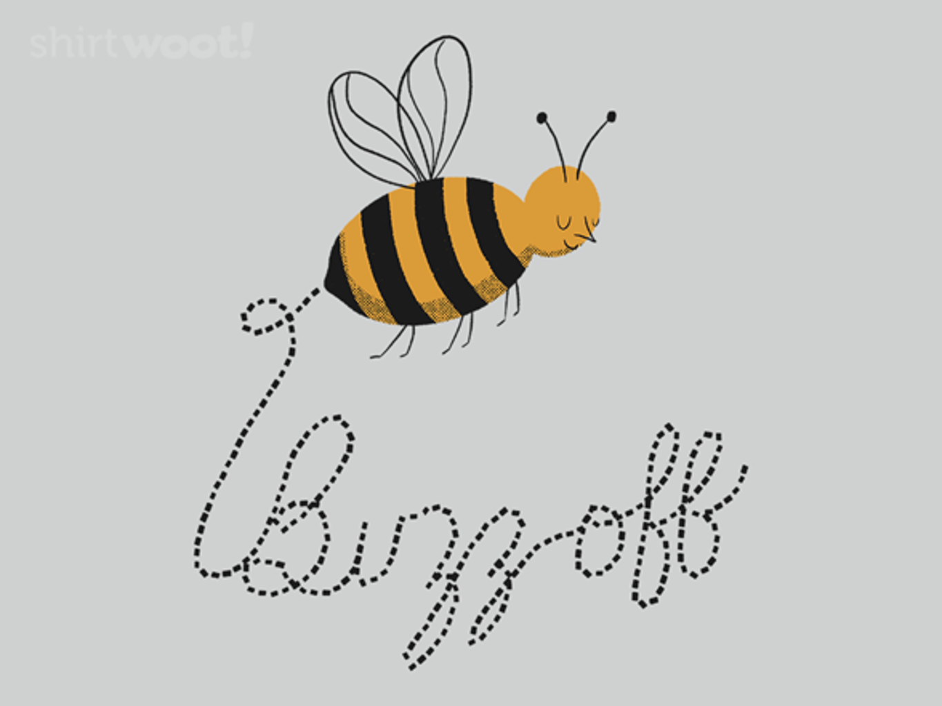Woot!: Buzz Off
