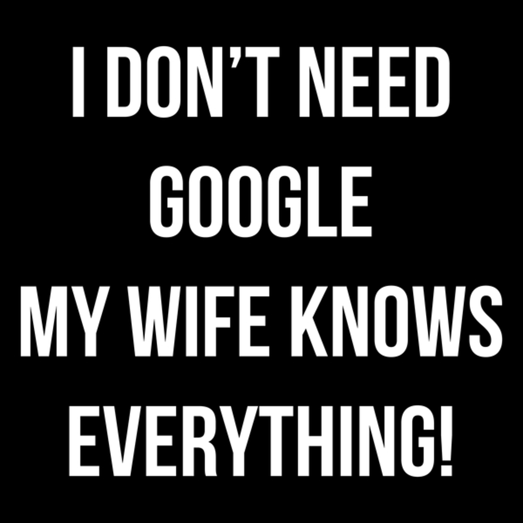 NeatoShop: My wife knows everything