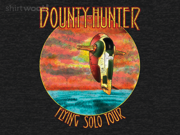 Woot!: Bounty Hunter - Flying Solo Tour